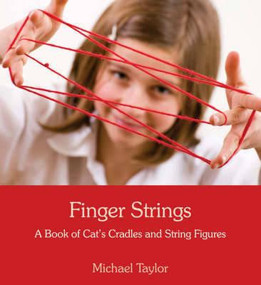 Finger Strings By Taylor, Michael/ Reynolds, Milly/ McMillan, Jaimen