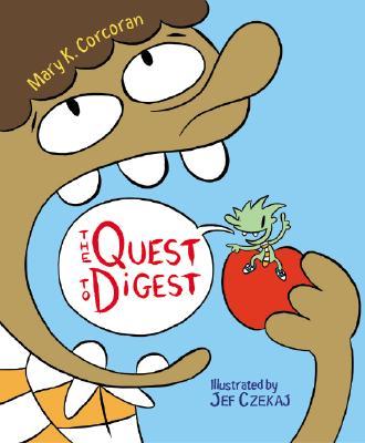 The Quest to Digest By Corcoran, Mary K./ Czekaj, Jef (ILT)