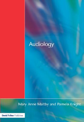 Audiology By Maltby, Maryanne Tate/ Knight, Pamela